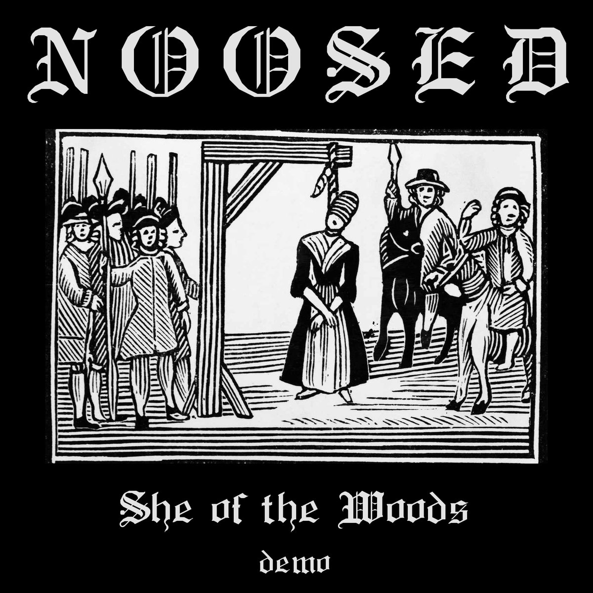 noosed she of the woods demo