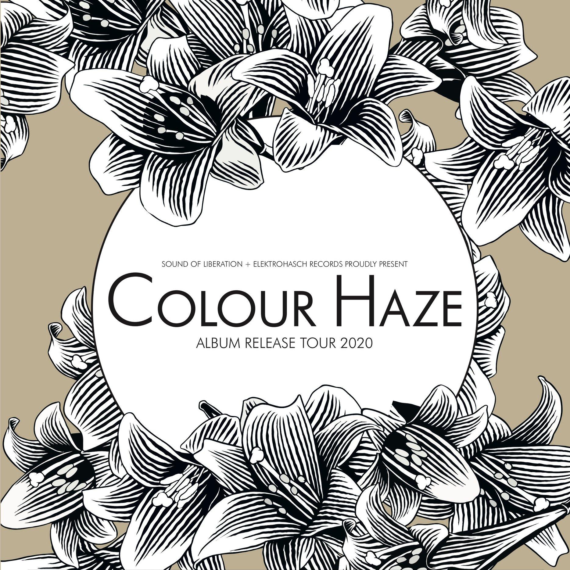 colour haze life tour