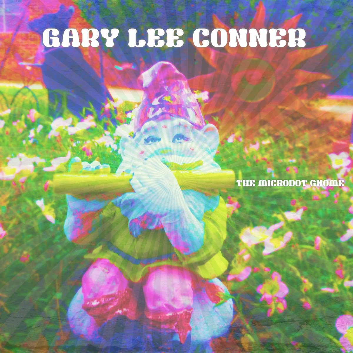gary lee conner the microdot gnome lp
