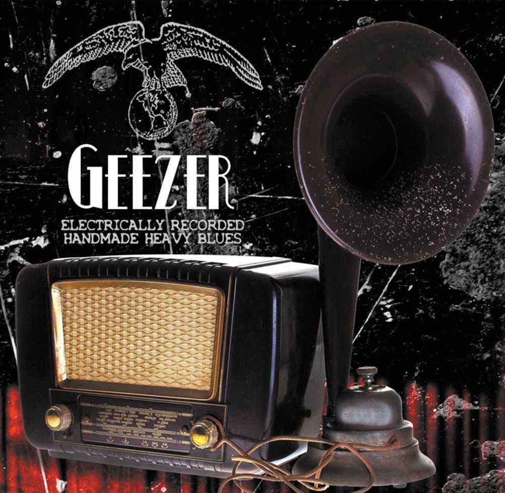 geezer electrically recorded handmade heavy blues