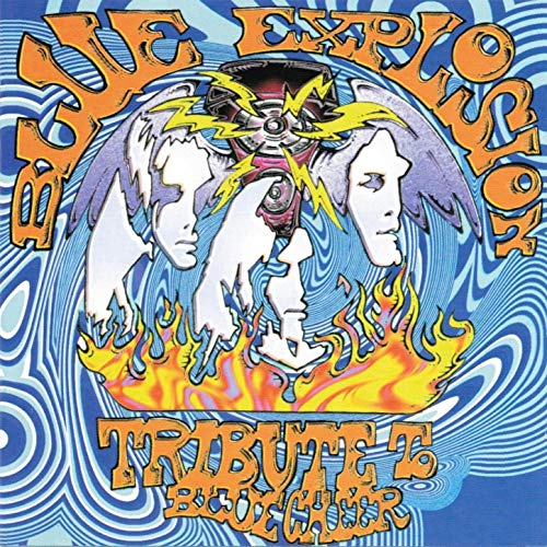 Various Artists Blue Explosion A Tribute to Blue Cheer