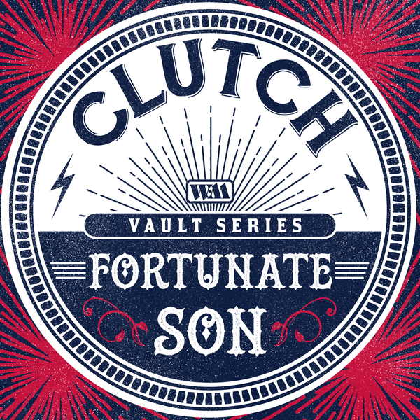 Clutch fortunate son