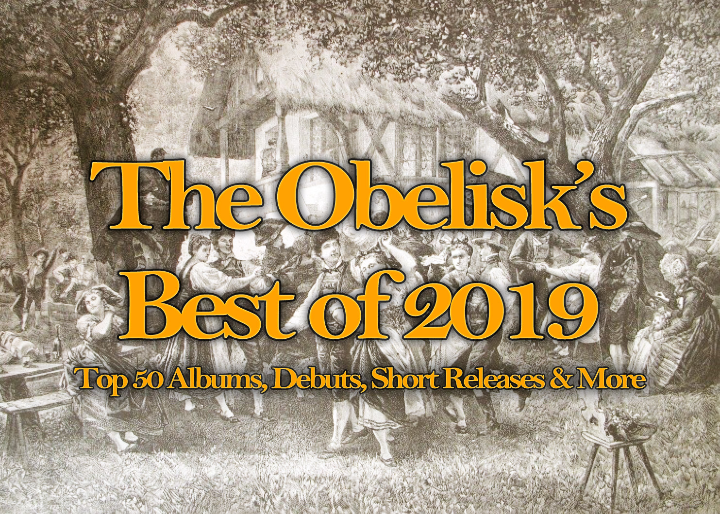the obelisk best of 2019