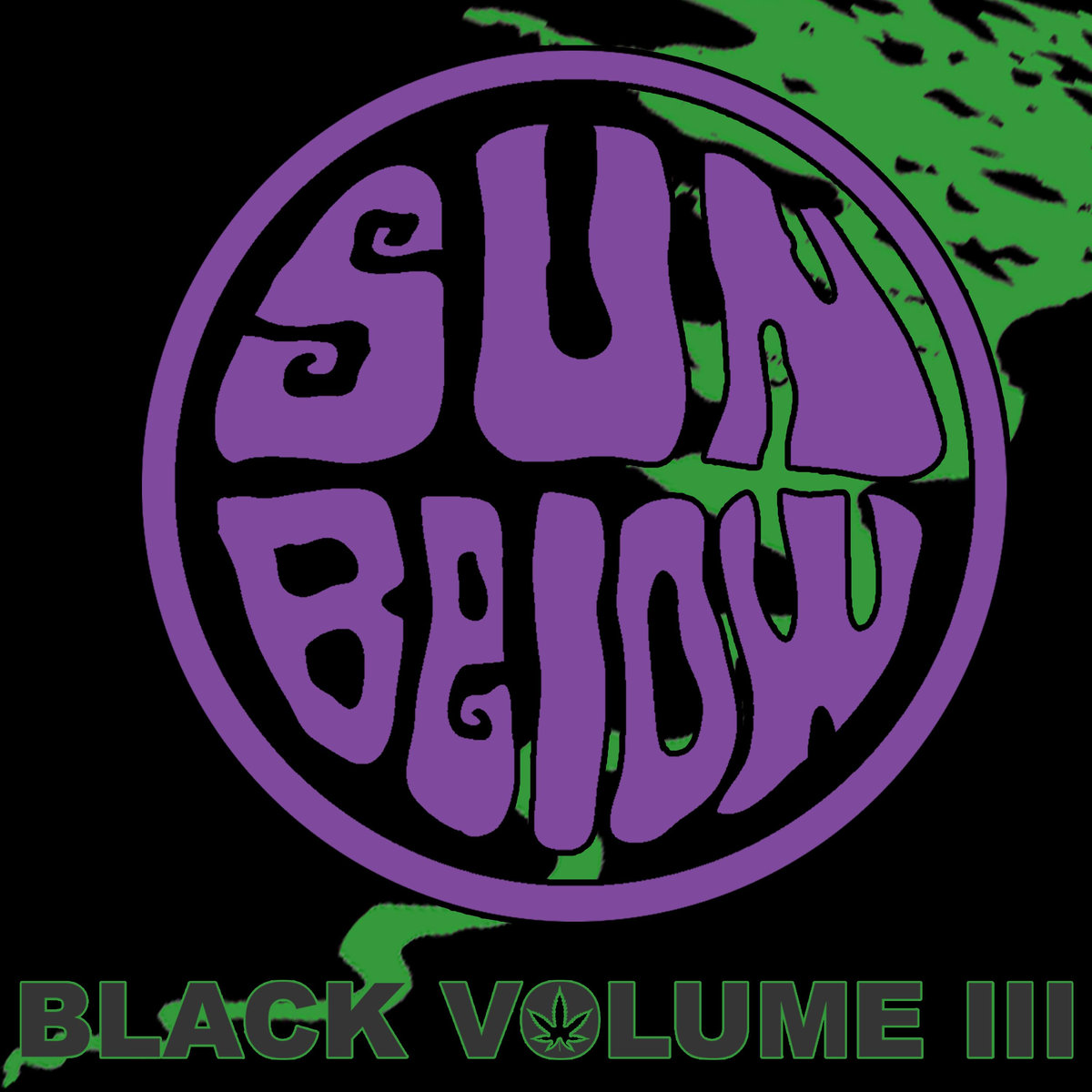 Sun Below Black Volume III