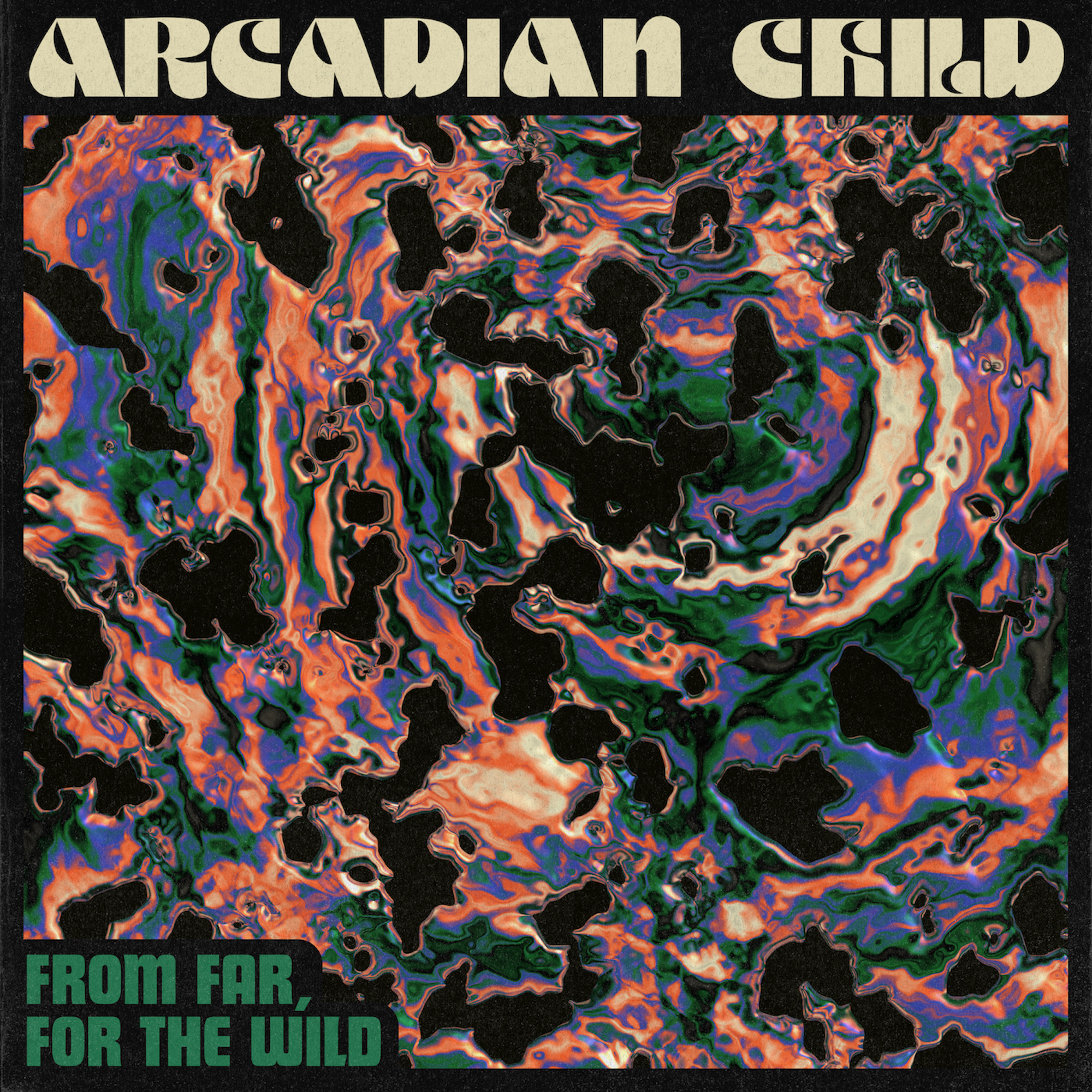 arcadian child from far for the wild