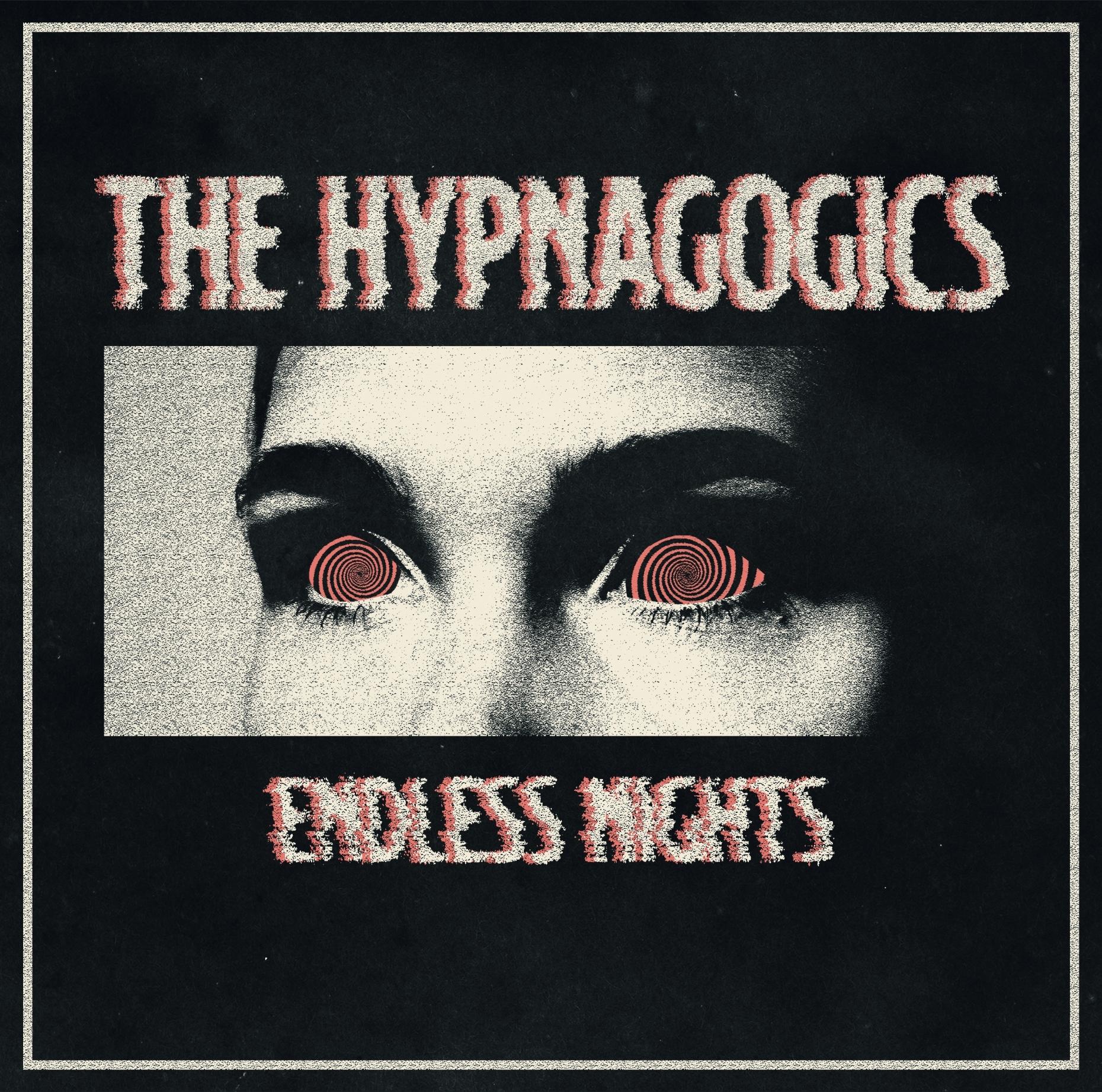 the hypnagogics endless nights
