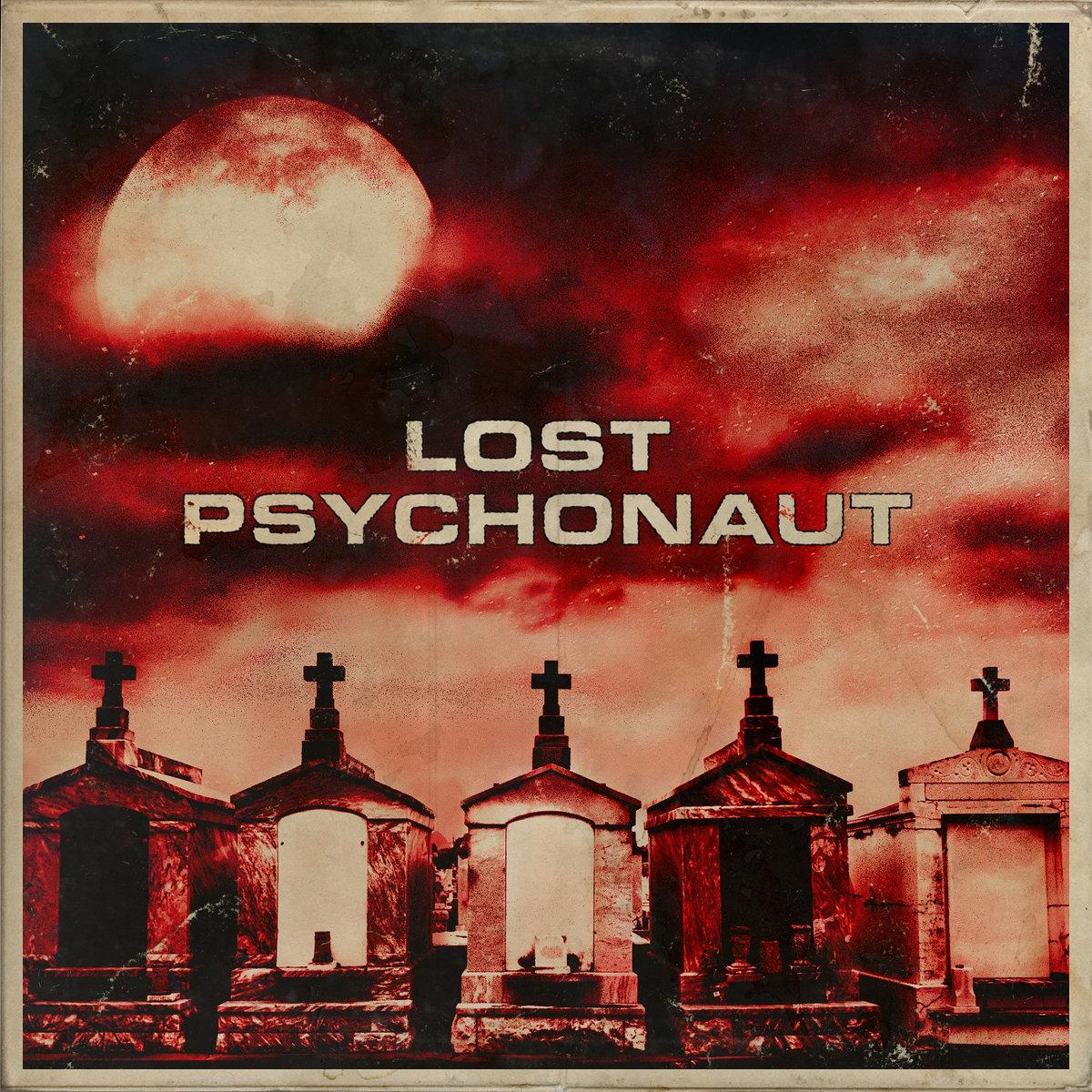Lost Psychonaut Lost Psychonaut