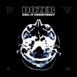 dozer call it conspiracy cd