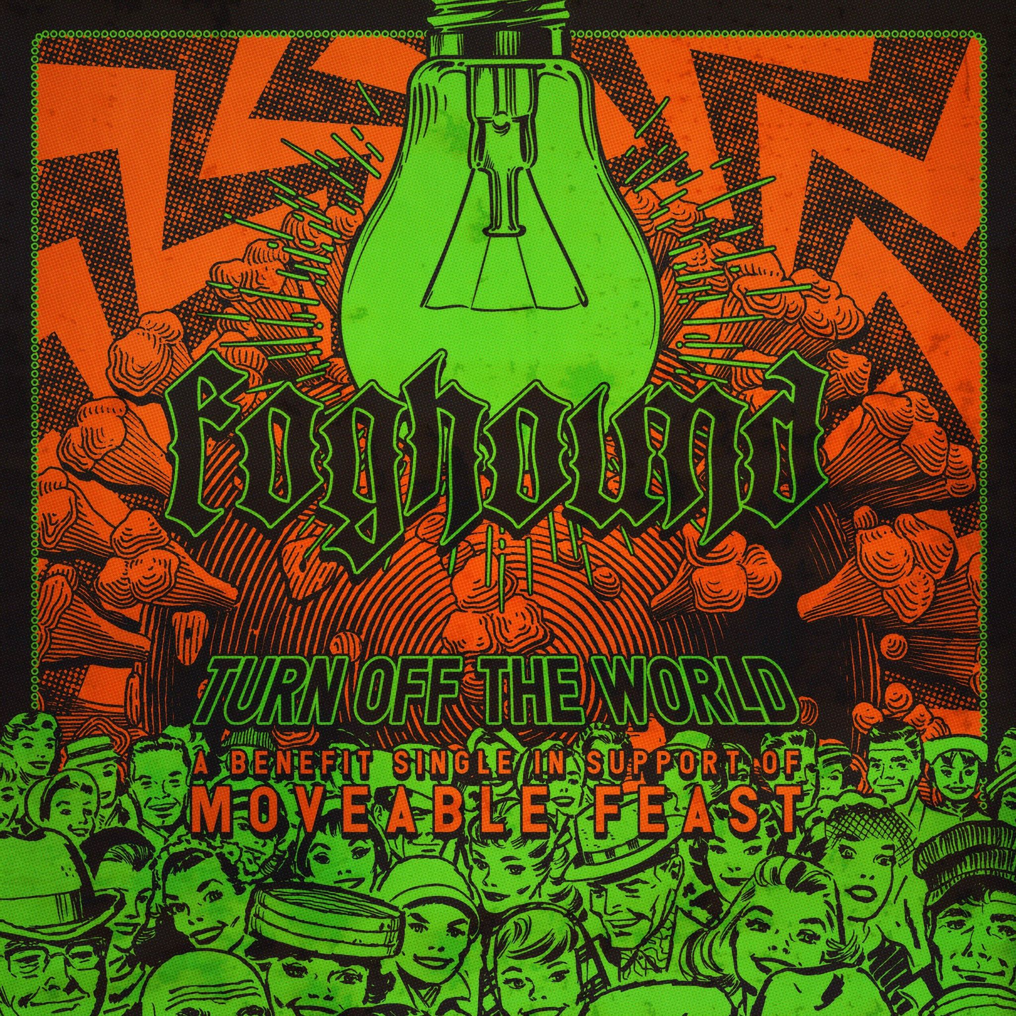 foghound turn off the world (art by bill kole)