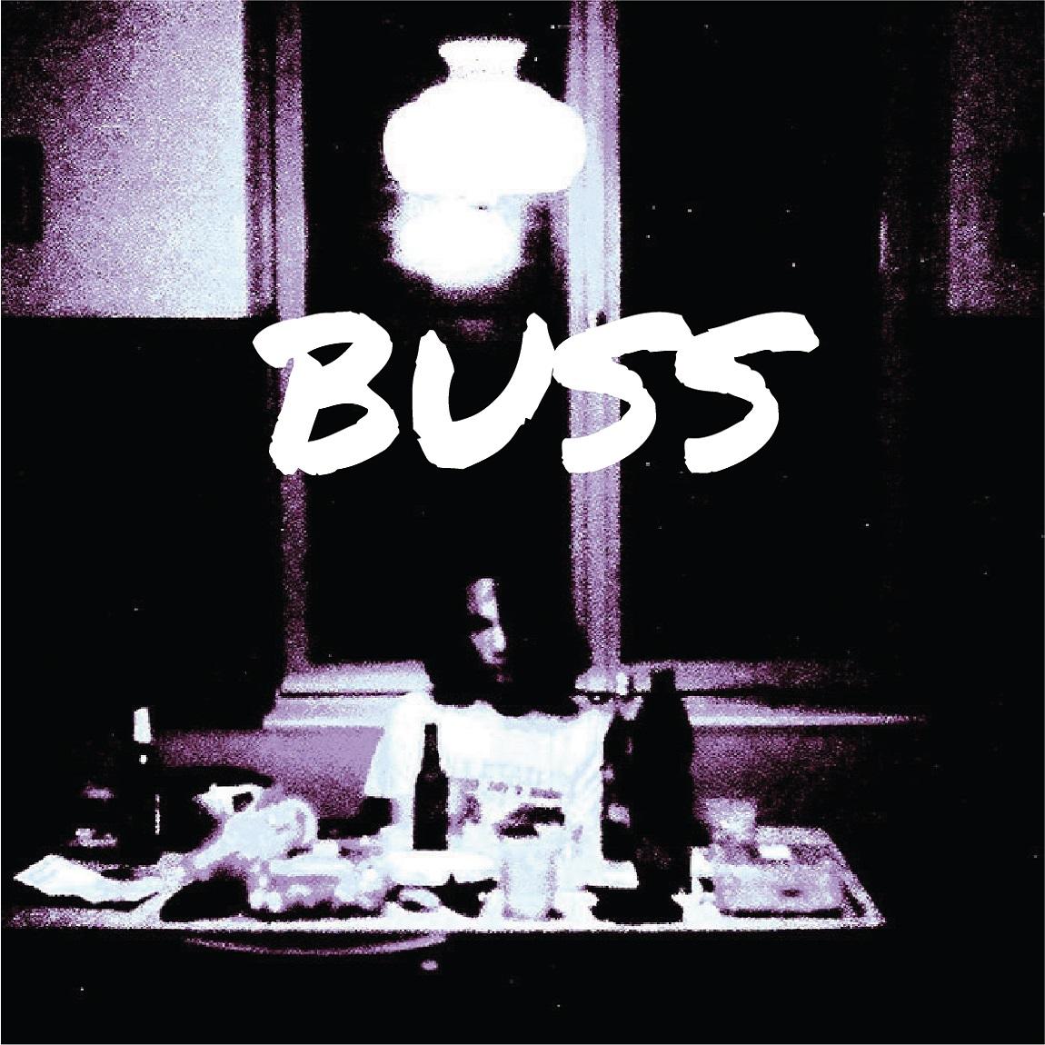 buss buss ep