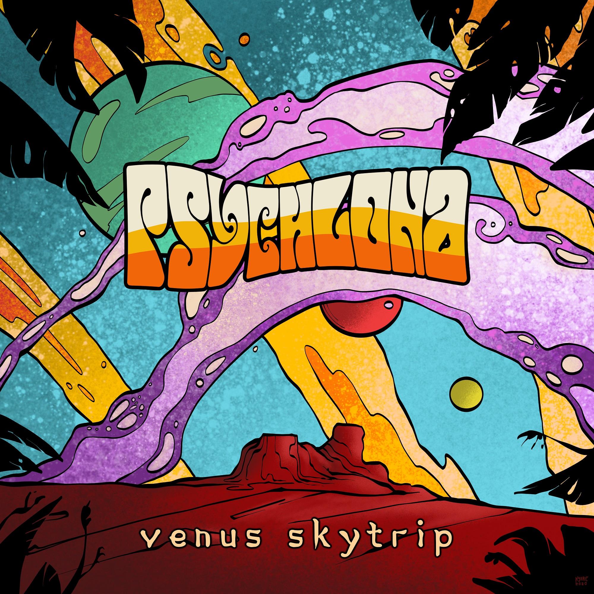 Psychlona Venus Skytrip