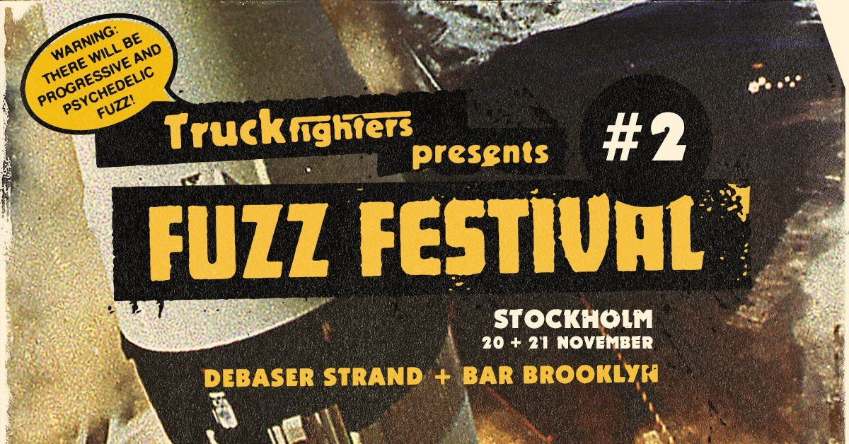 truckfighters fuzz festival 2