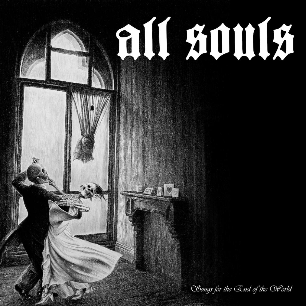 All Souls Songs for the End of the World