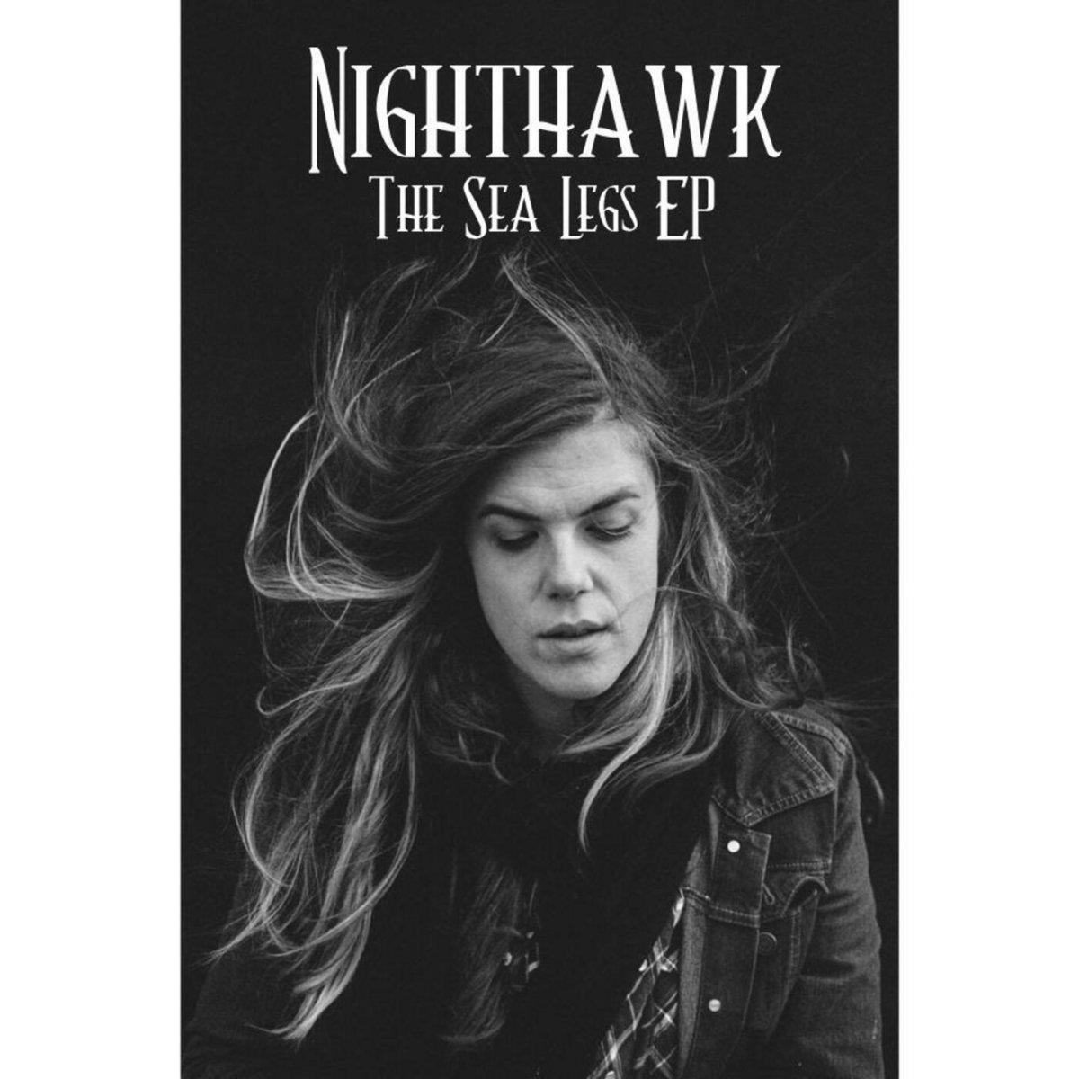 Nighthawk The Sea Legs EP