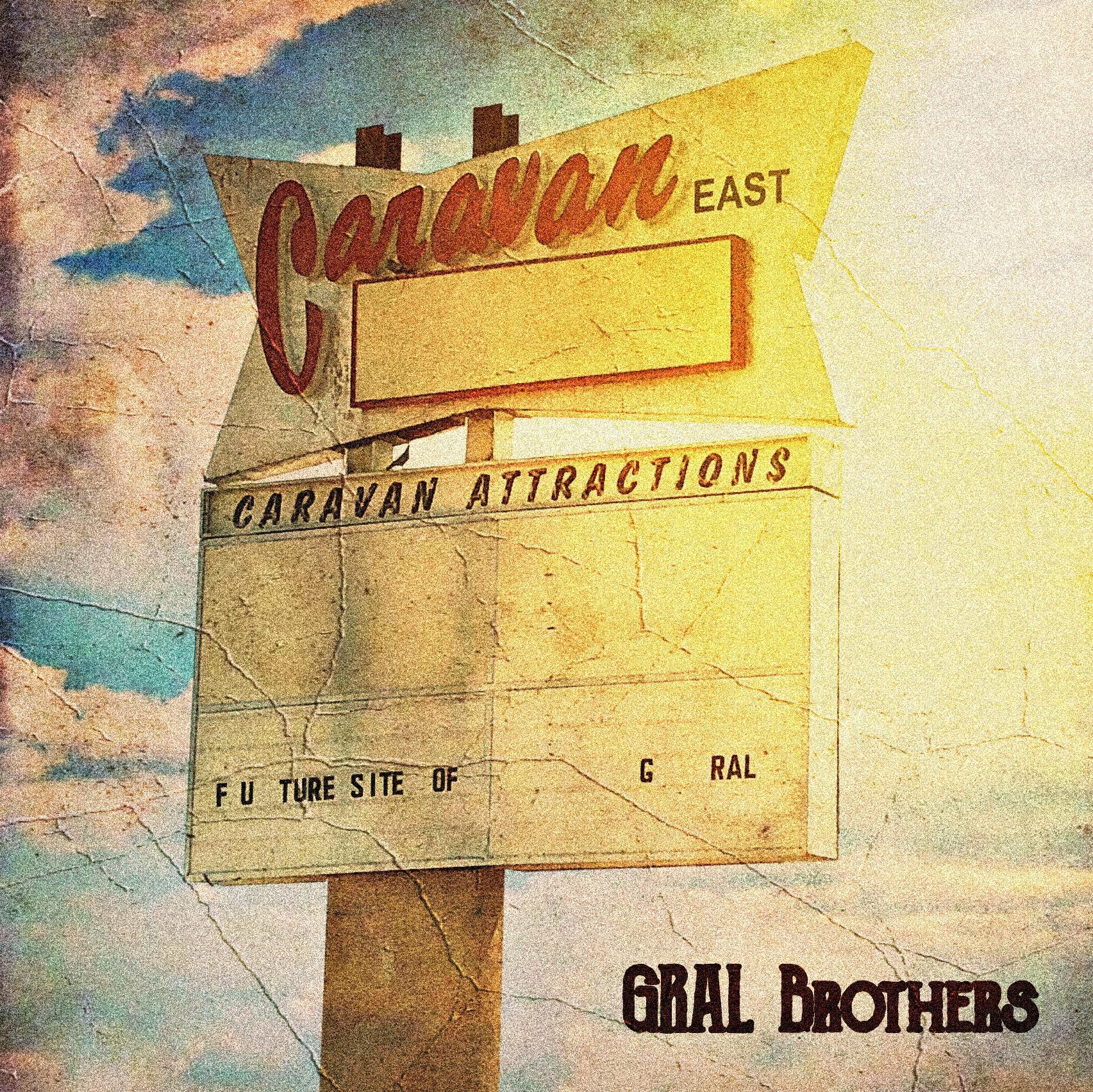 gral brothers caravan east