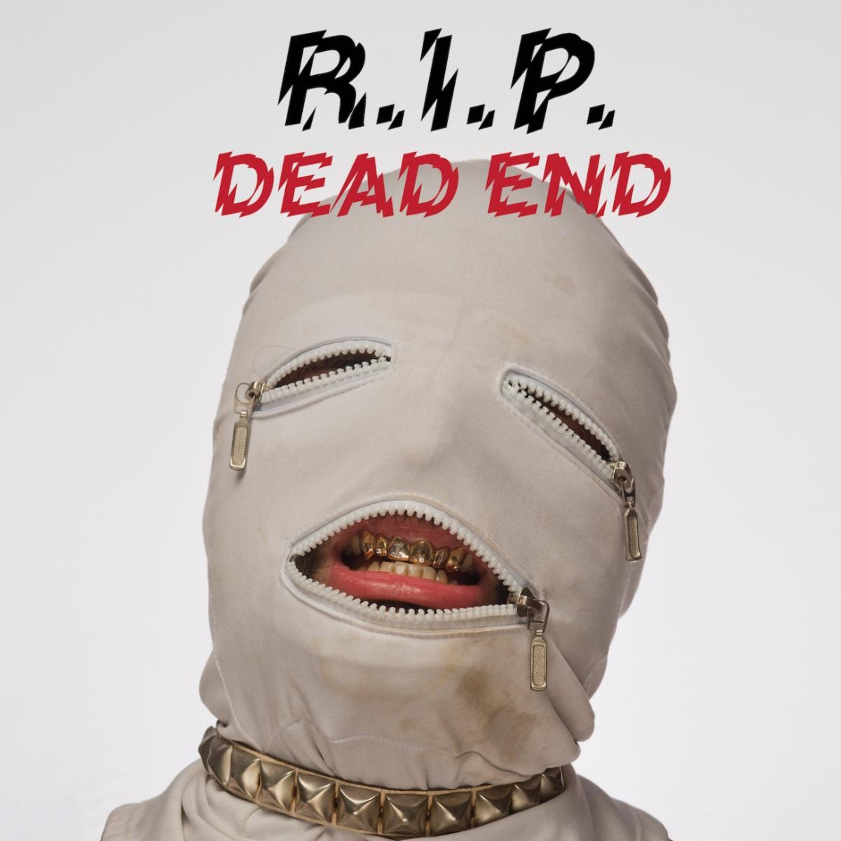 rip dead end