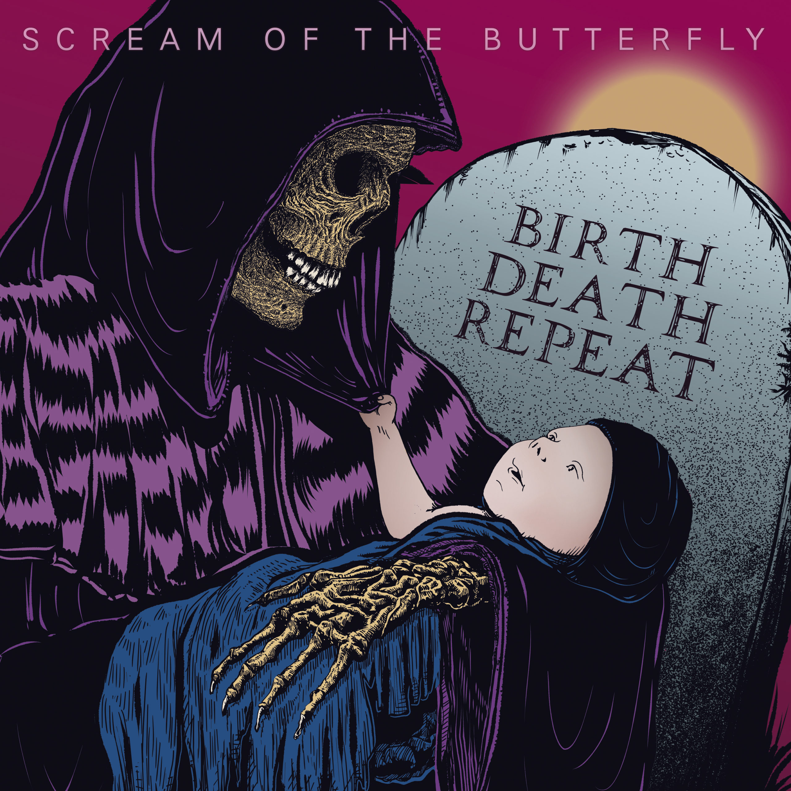 scream of the butterfly birth death repeat