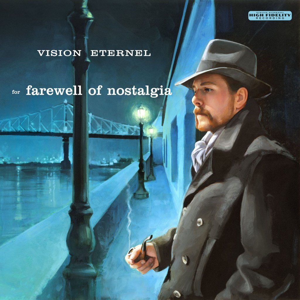 vision eternel for farewell of nostalgia
