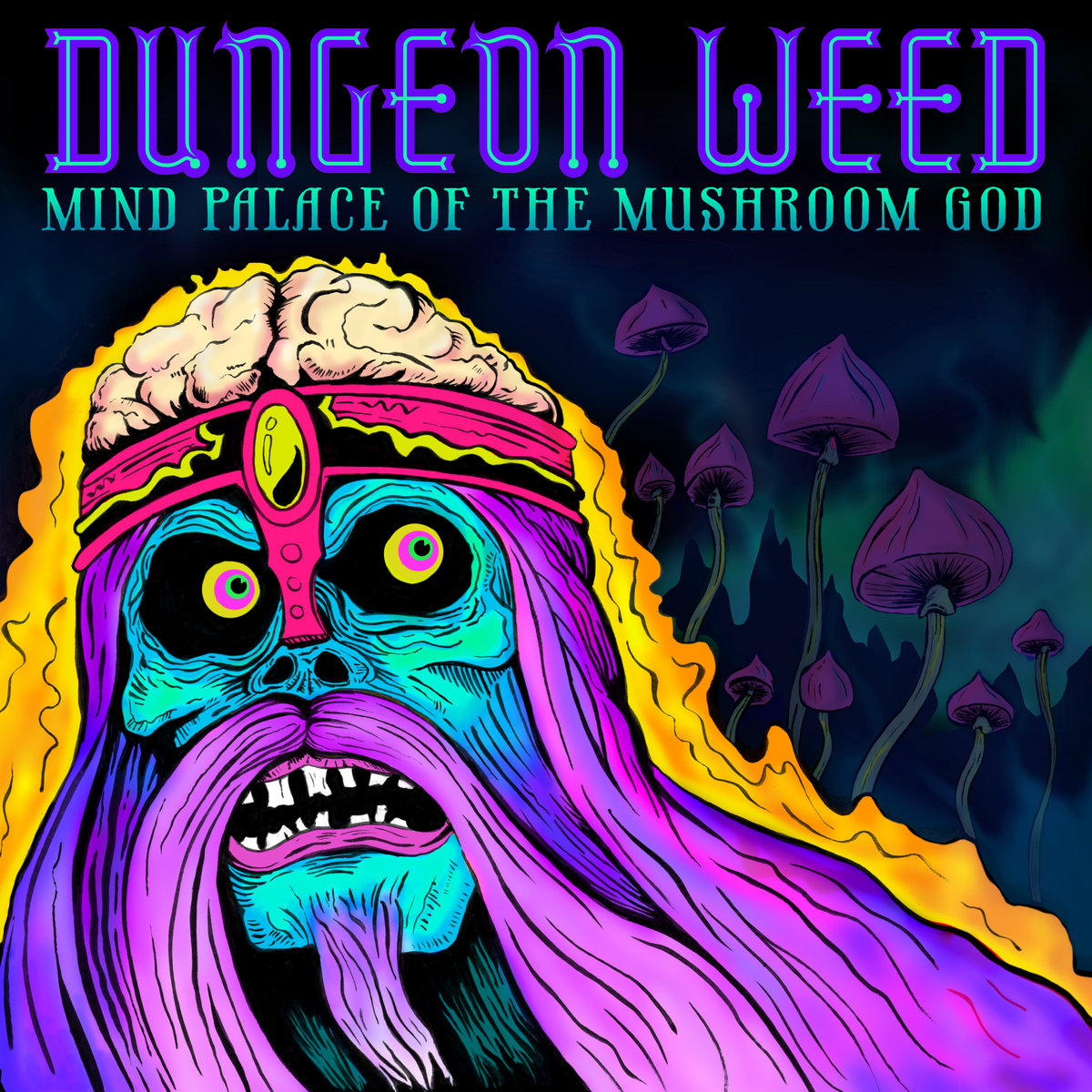 Dungeon Weed Mind Palace of the Mushroom God