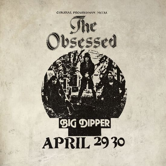 The Obsessed Live at Big Dipper