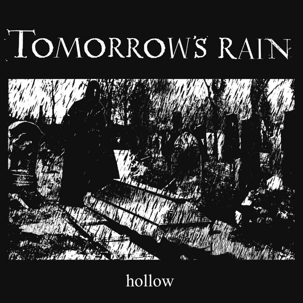 tomorrows rain hollow