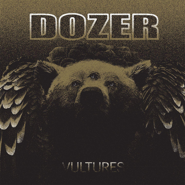 DOZER VULTURES