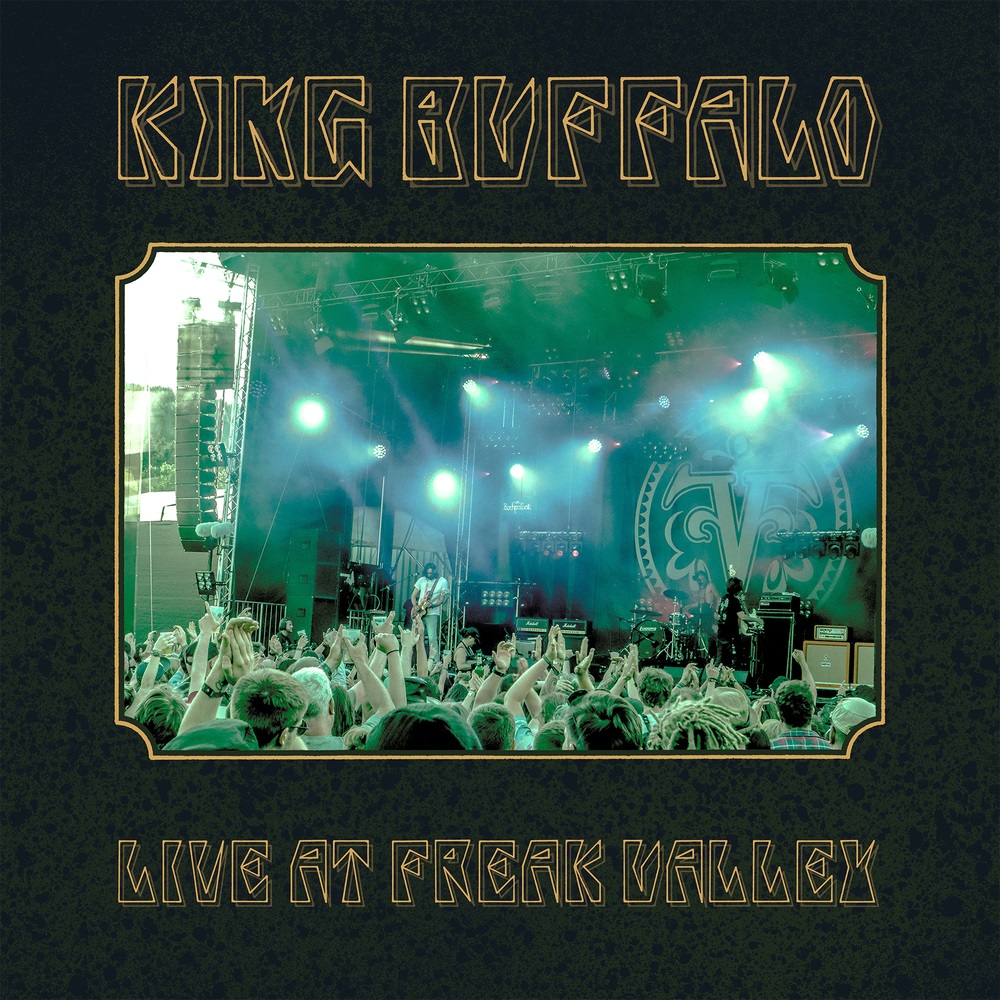 KING BUFFALO LIVE AT FREAK VALLEY
