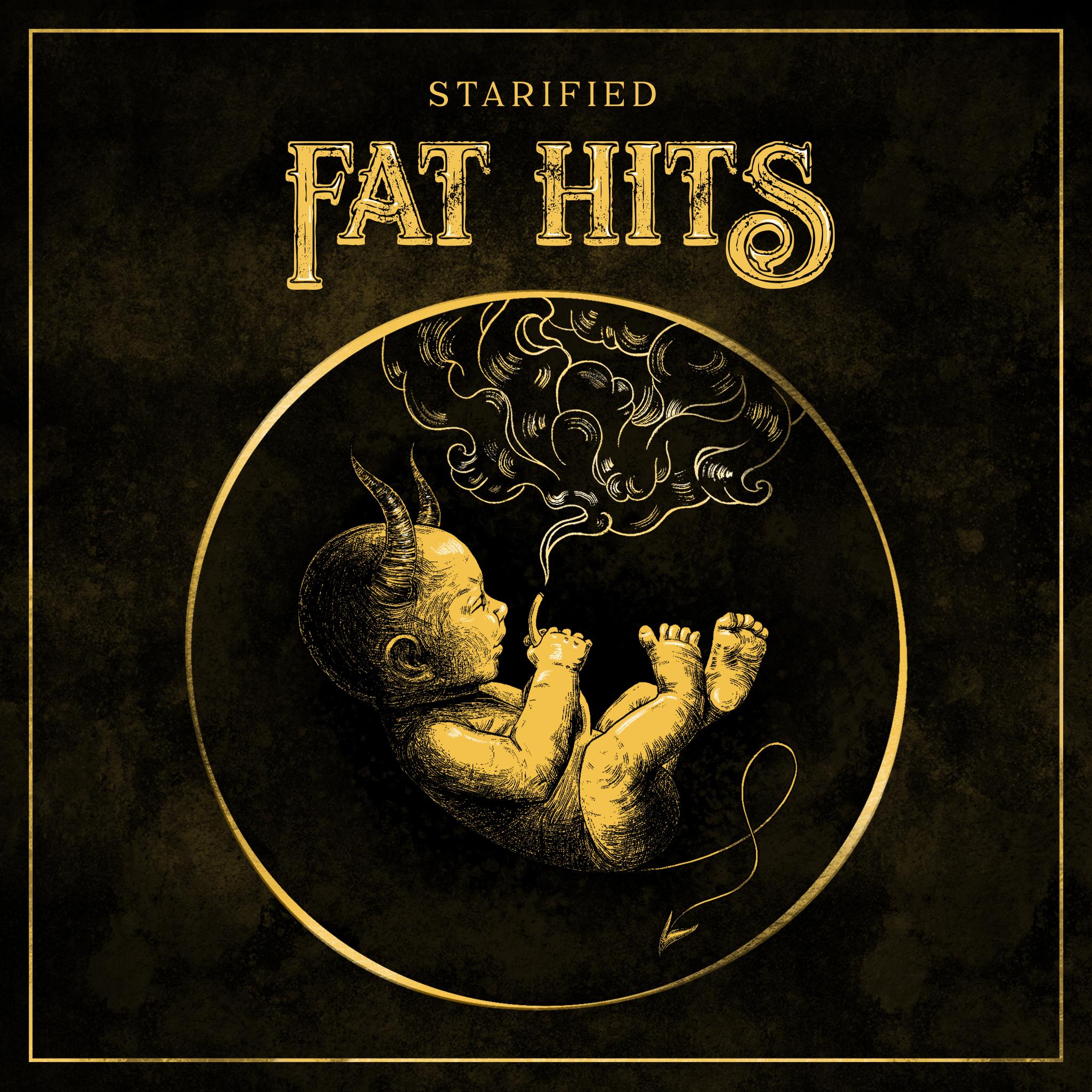 Starified Fat Hits