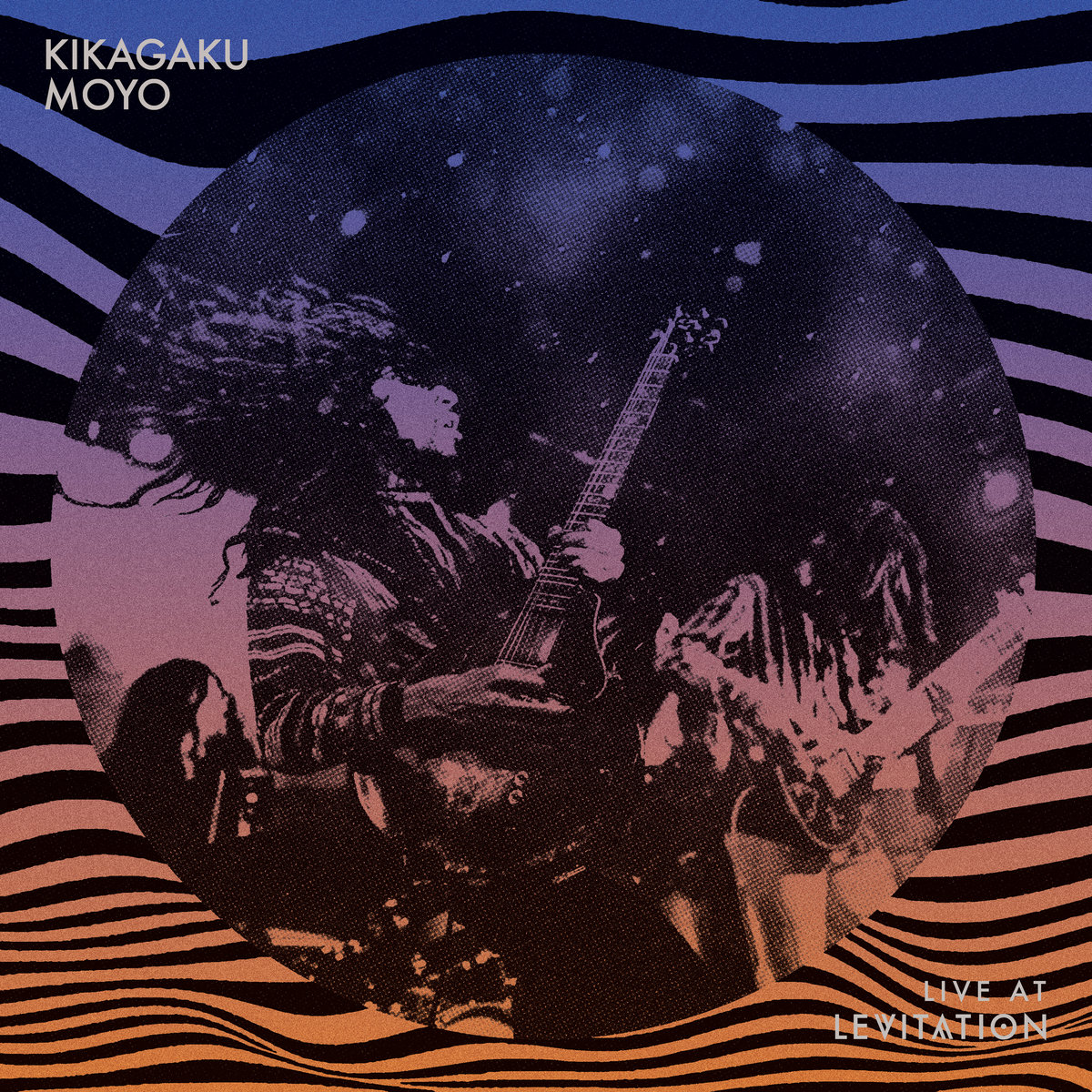 kikagaku moyo live at levitation