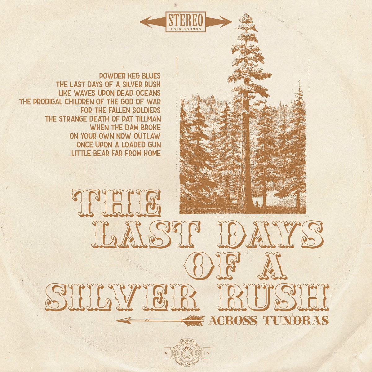 Across Tundras The Last Days of a Silver Rush