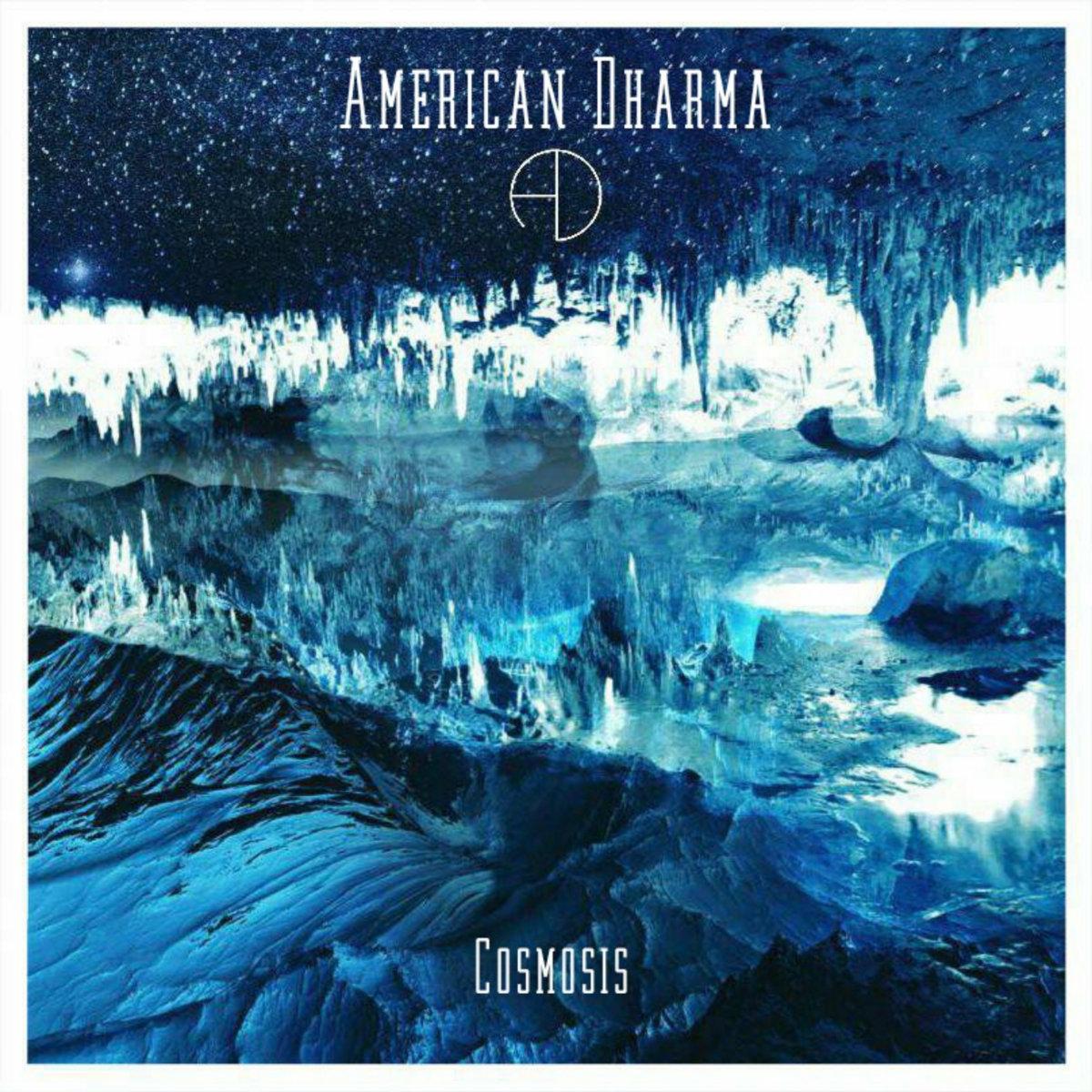 American Dharma COSMOSIS
