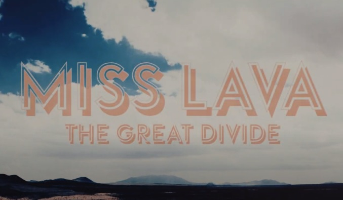 miss lava the great divide