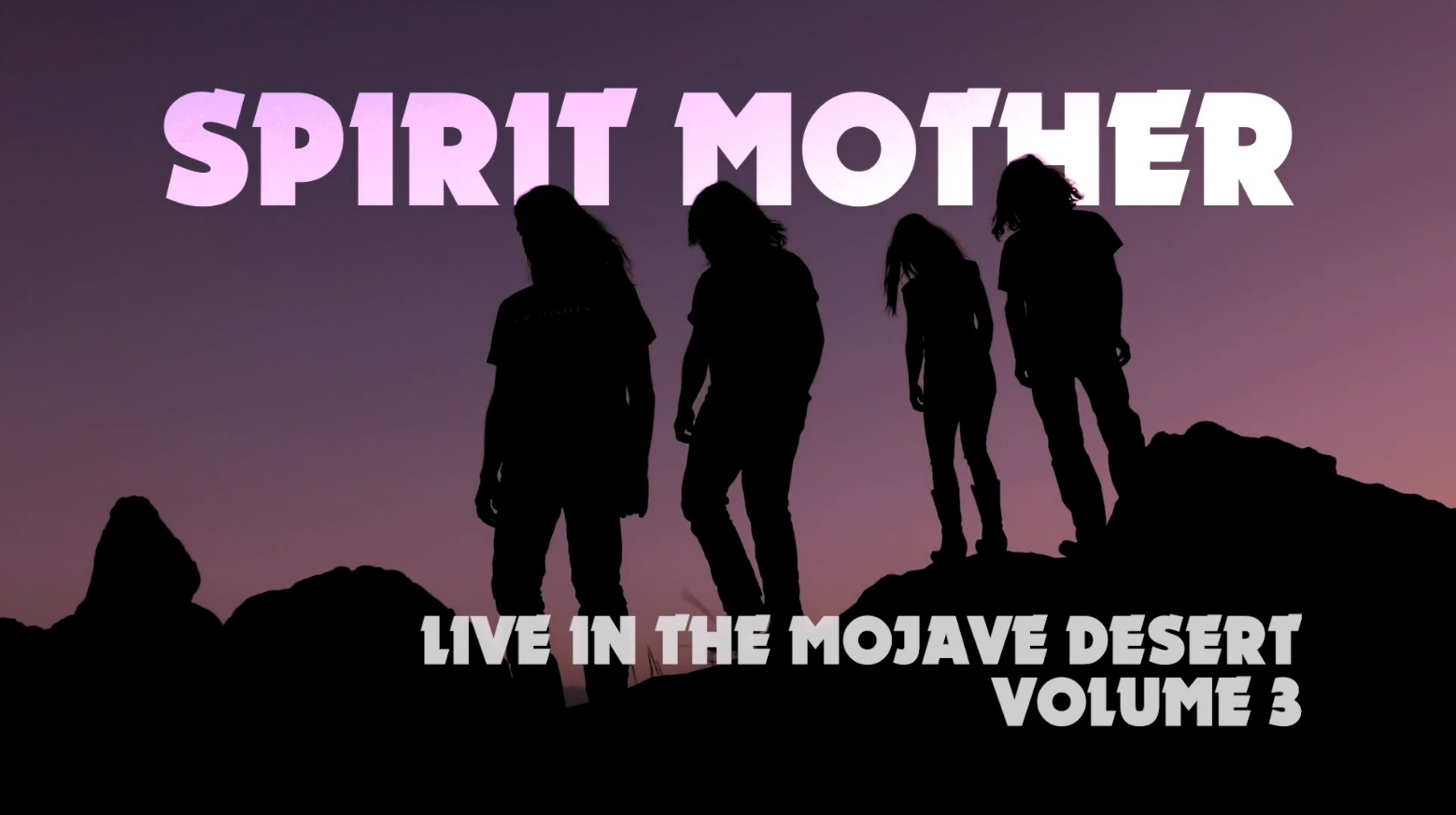 spirit mother live in the mojave desert vol 3