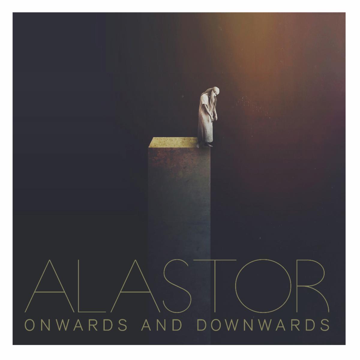 alastor onwards and downwards