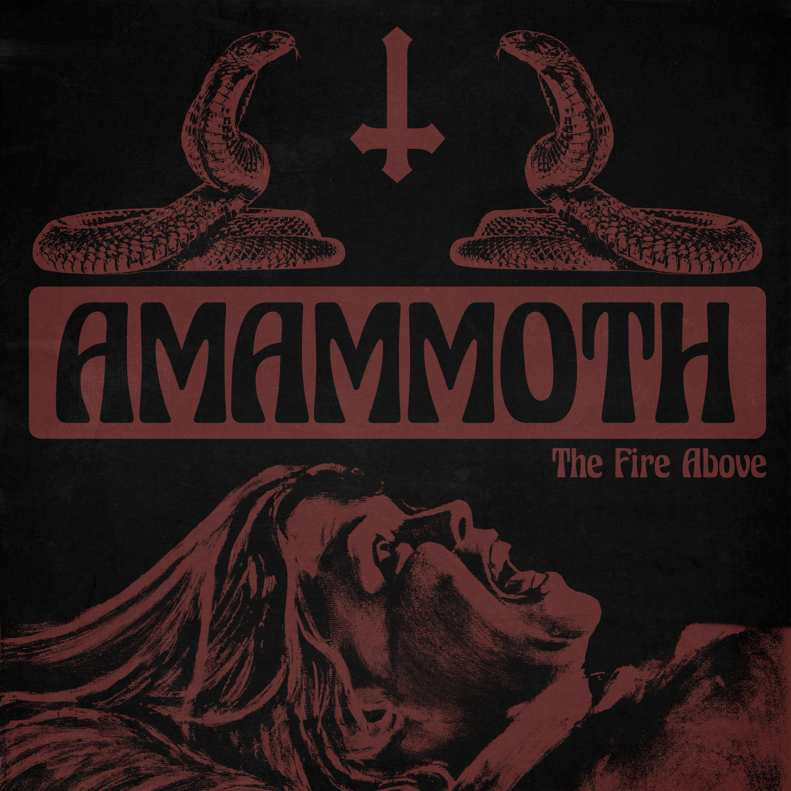 amammoth the fire above