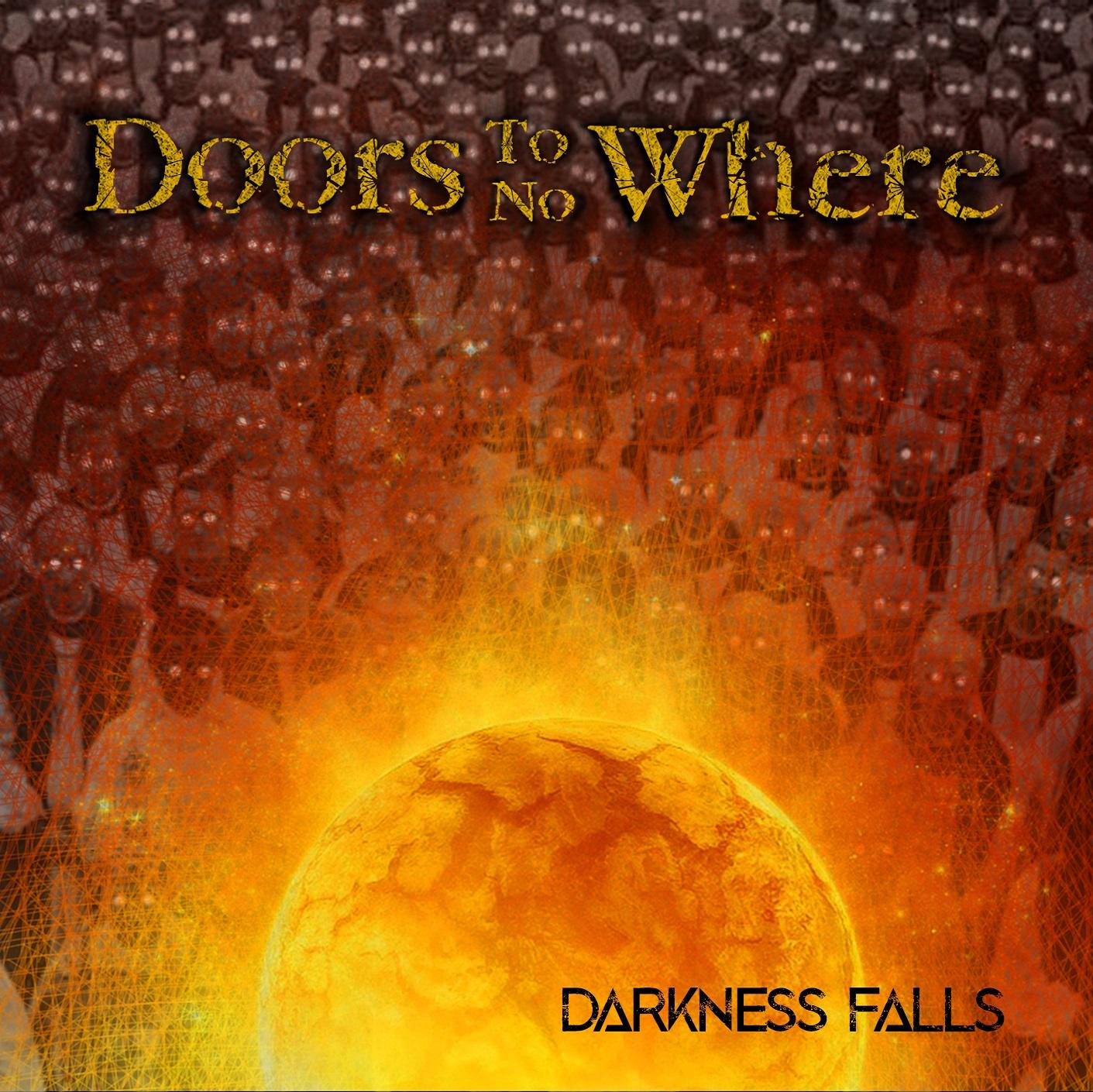 doors to no where darkness falls