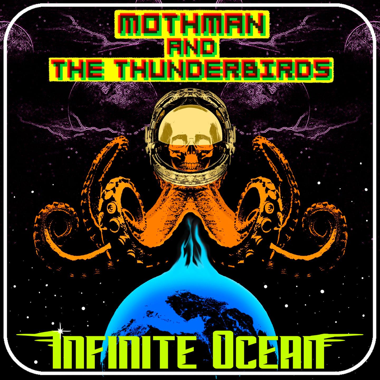 mothman and the thunderbirds infinite ocean