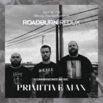 roadburn redux primitive man