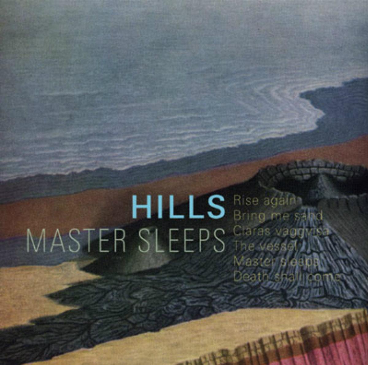 hills master sleeps