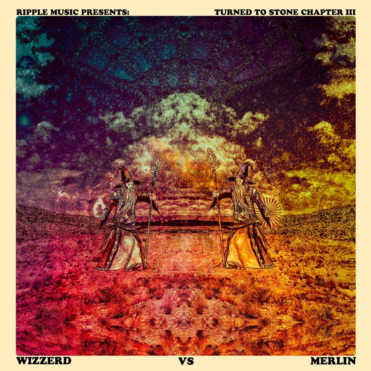 ripple music turned to stone chapter iii wizzerd vs merlin