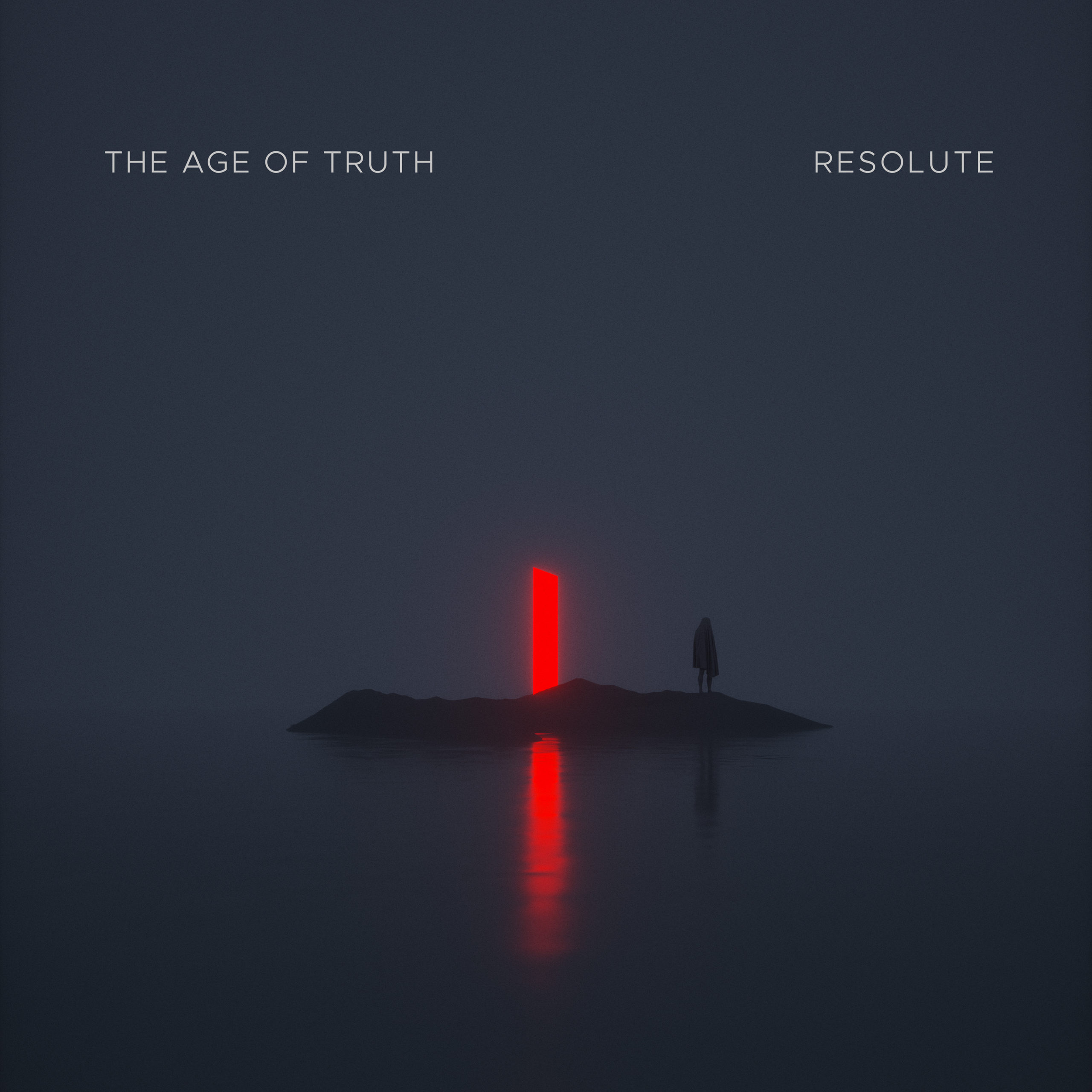 the age of truth resolute