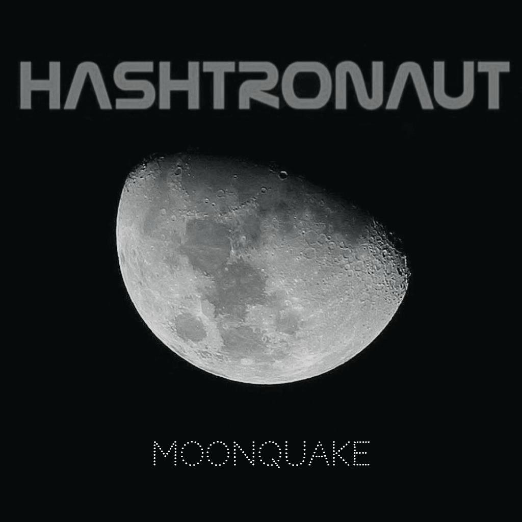 Hashtronaut Moonquake