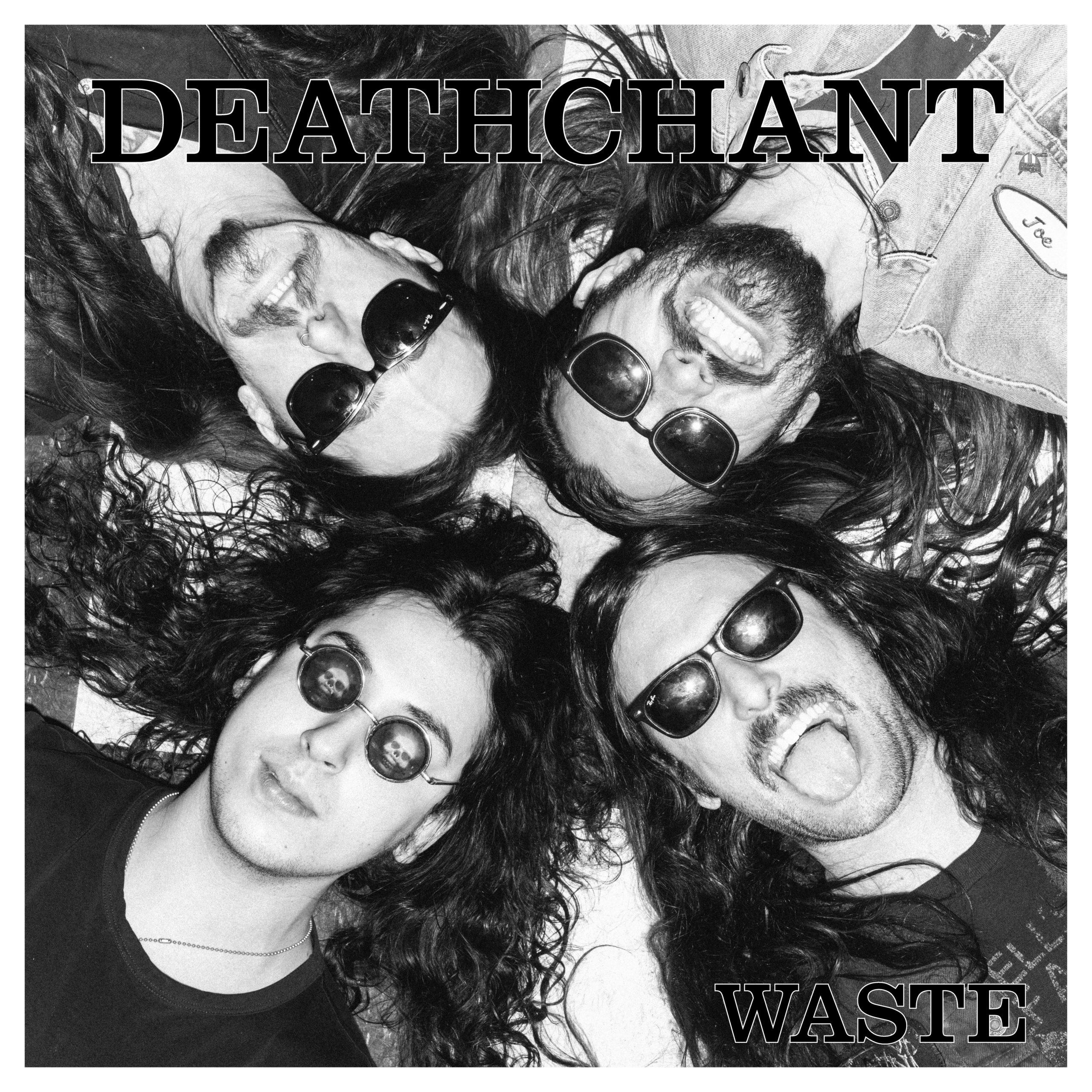 deathchant waste