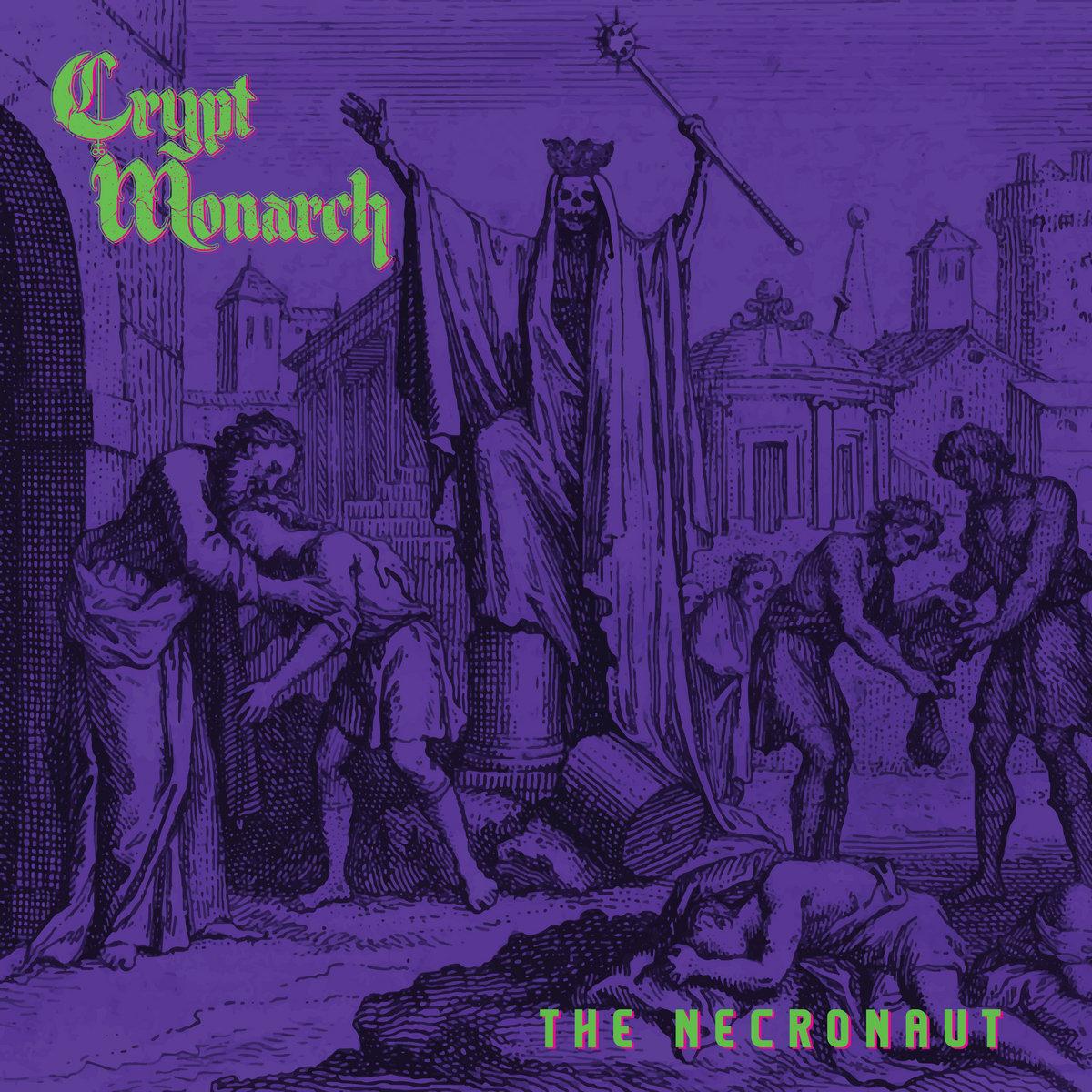 Crypt Monarch The Necronaut