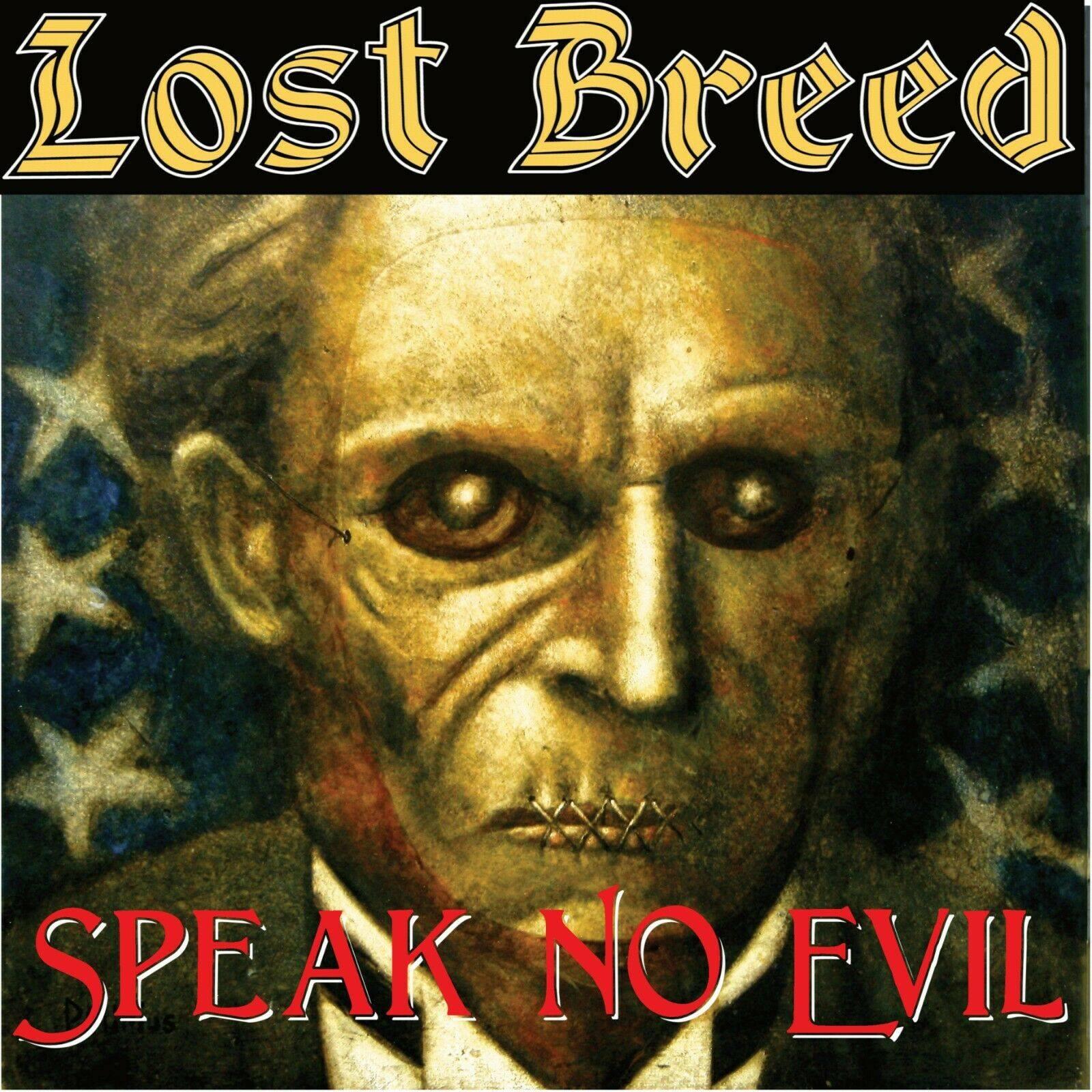 Lost Breed Speak No Evil