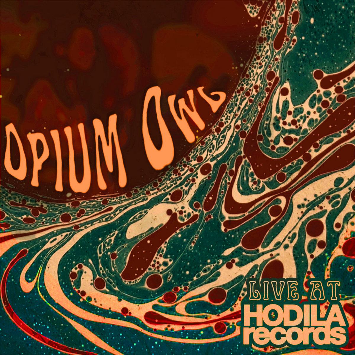 Opium Owl Live at Hodila Records