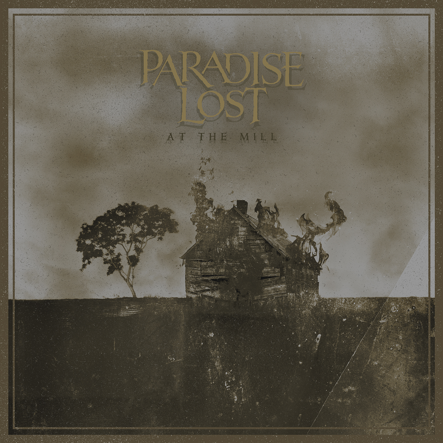 Paradise Lost At the Mill