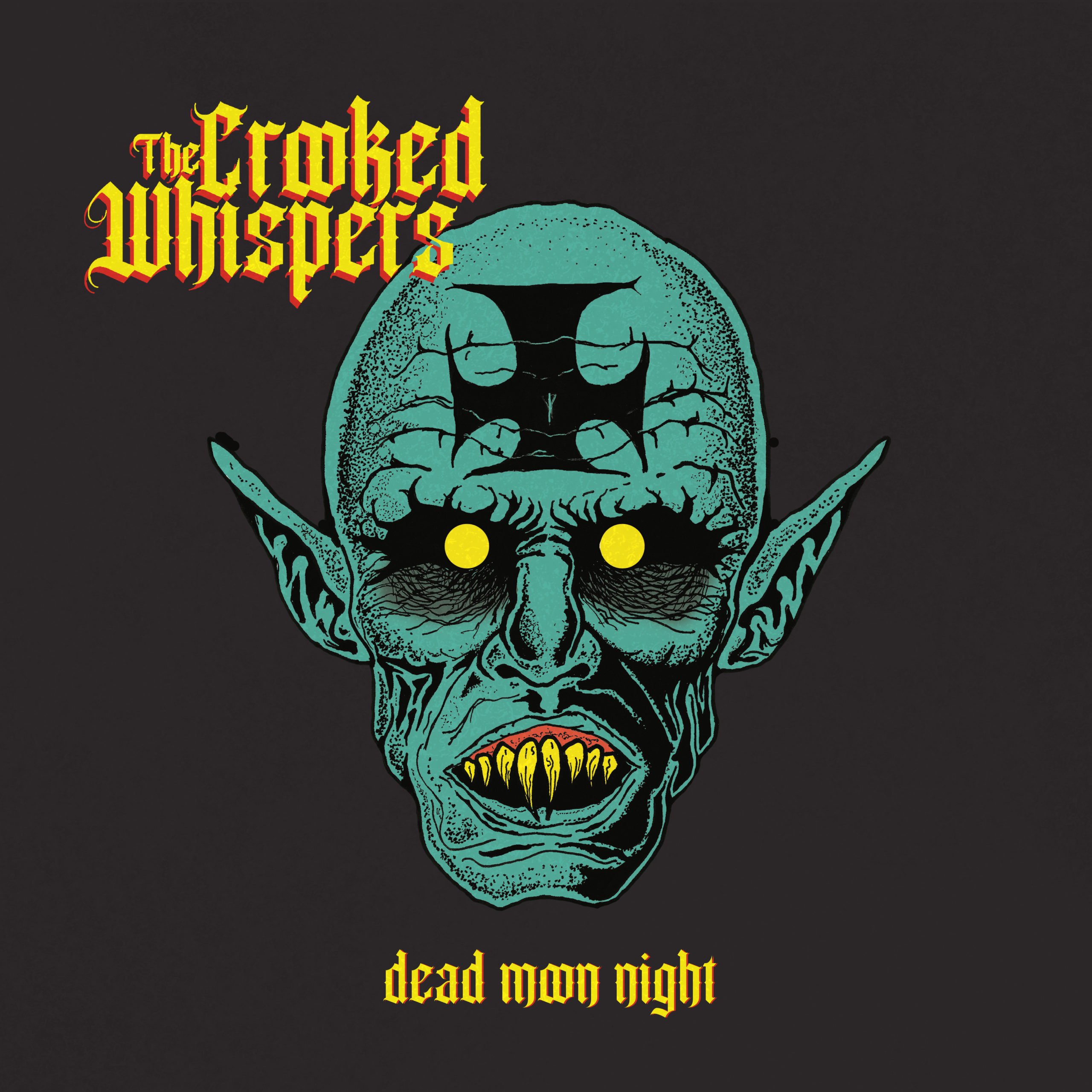 The Crooked Whispers Dead Moon Night