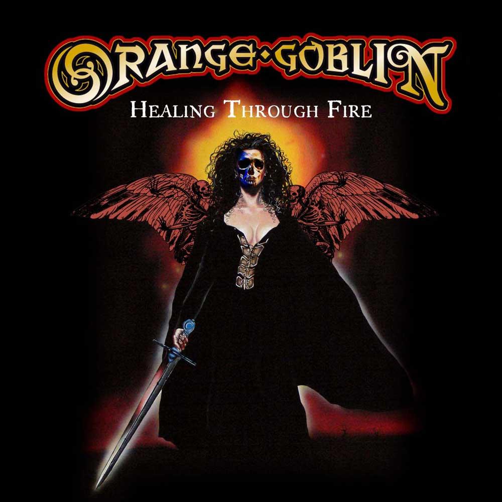 orange goblin healing through fire