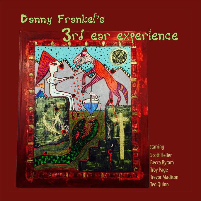 3rd Ear Experience Danny Frankels 3rd Ear Experience
